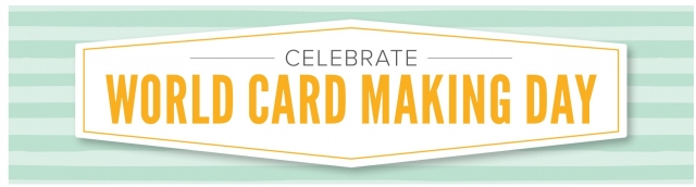 Save 10% for World card Making Day