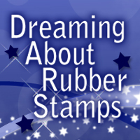 Dreaming About Rubber Stmaps
